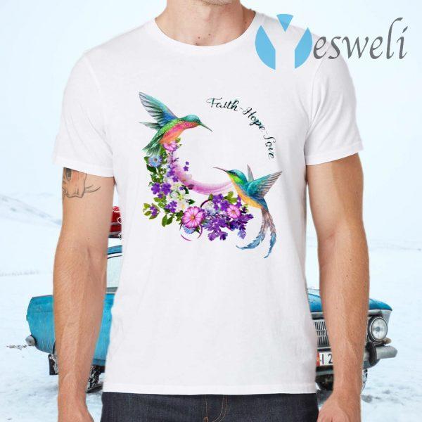 Hummingbirds Faith Hope Love T-Shirts