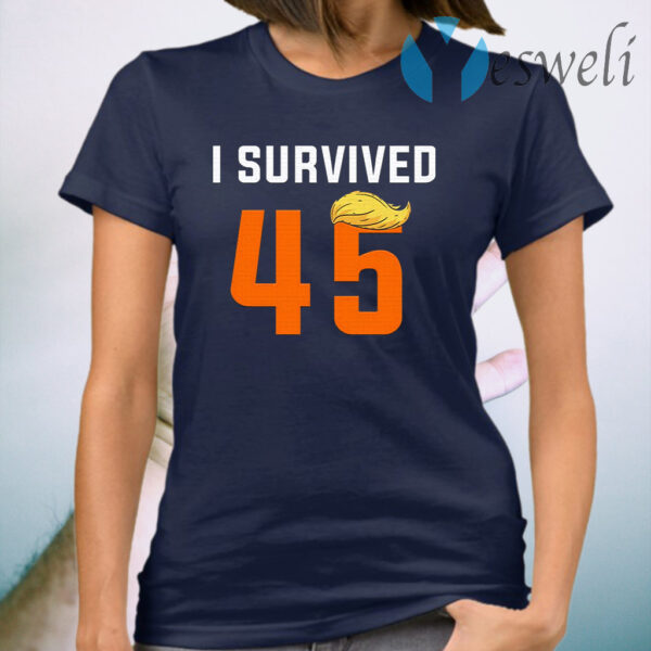 I Survived 45th President Donald Trump Funny Political T-Shirt