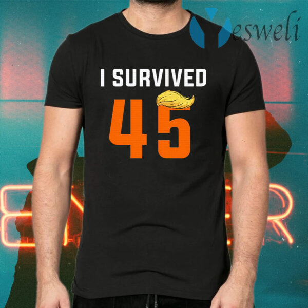 I Survived 45th President Donald Trump Funny Political T-Shirts