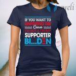 If You Want to Unfriend Me Cause Not Trump Supporter I Support Joe Biden Biden Harris 2020 T-Shirt