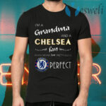 I'm A Grandma And A Chelsea Fan Which Means I'm Pretty Much Perfect T-Shirts