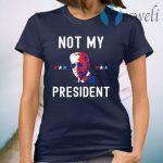 Joe Biden Not My President Black T-Shirt