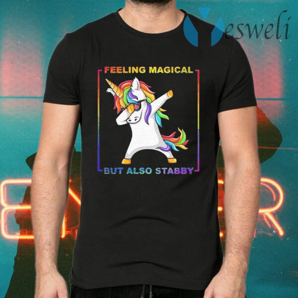 Lgbt unicorn dabbing feeling magical but also stabby T-Shirts
