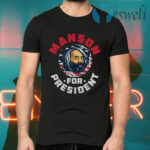 Manson For President T-Shirts