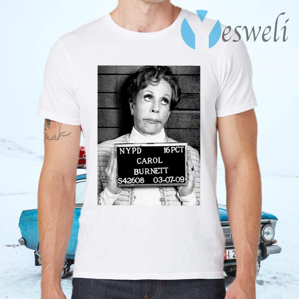 NYPD 16 PCT Carol Burnett S42608 03 07 09 T-Shirts