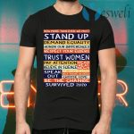 No more than ever we must stand up demand equality T-Shirts