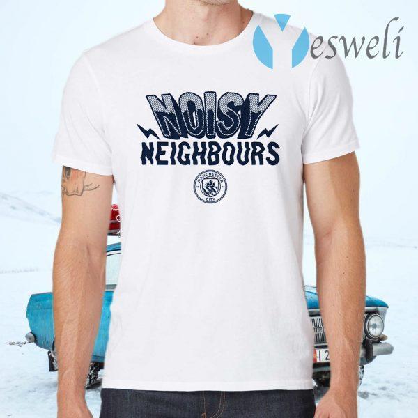 Noisy neighbours T-Shirts