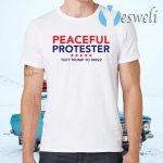 Peaceful Protester Text Trump To 88022 T-Shirts