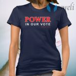 Power in our vote since 1913 T-Shirt