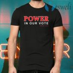 Power in our vote since 1913 T-Shirts