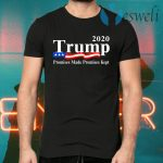 Promises made promises kept trump T-Shirts
