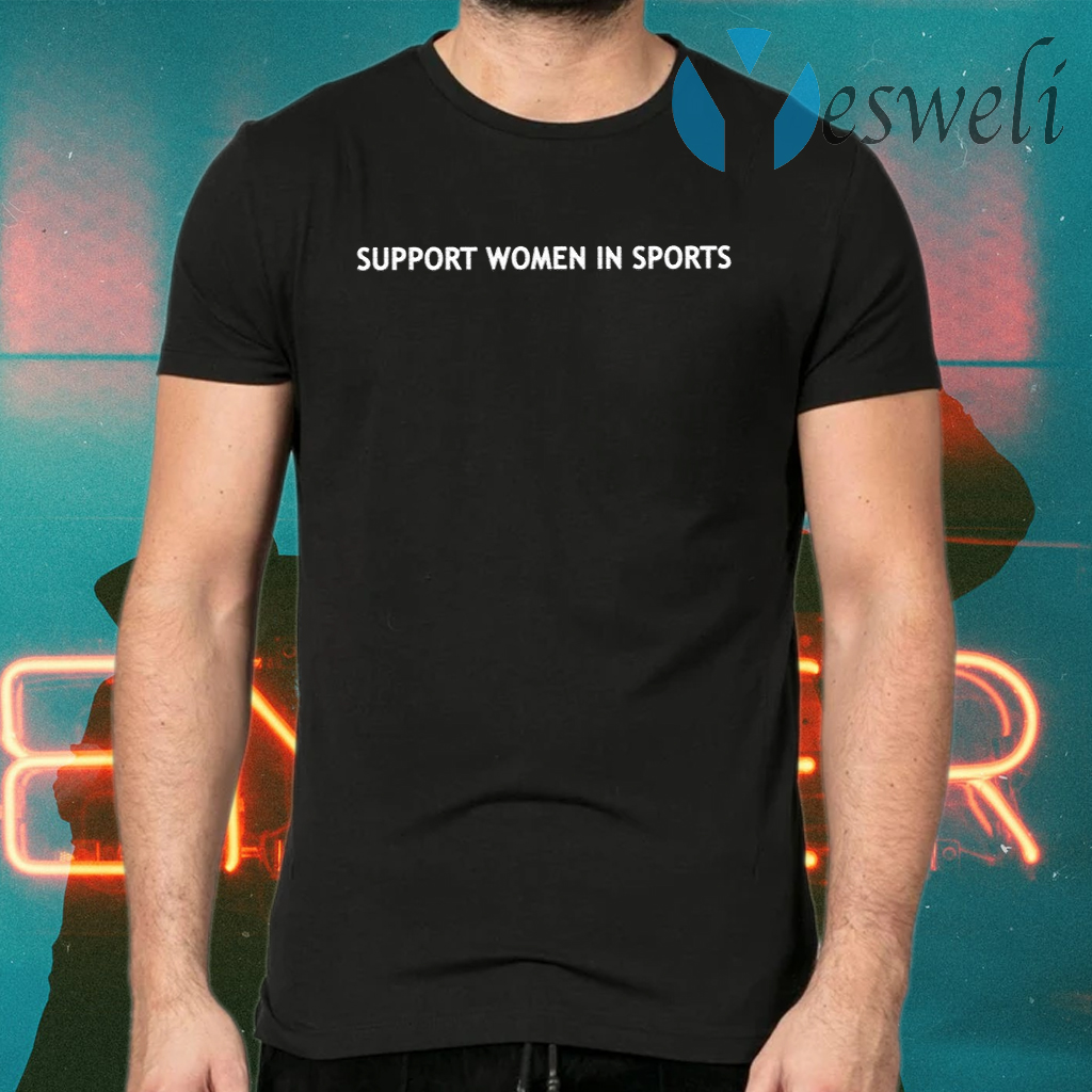 Support Women In Sport T-Shirts