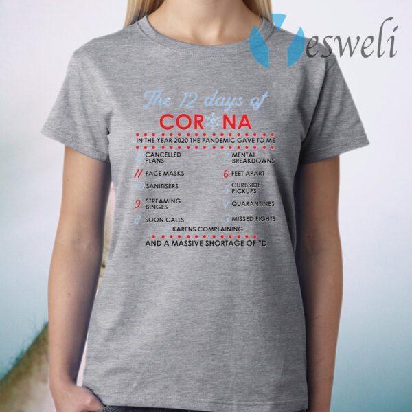 The 12 days of corona T-Shirt