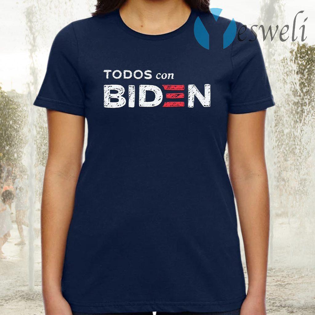 Todos Con Biden T-Shirt