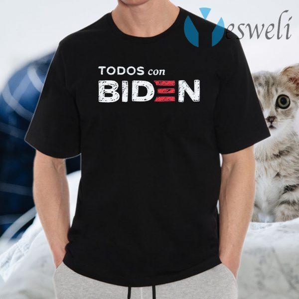 Todos Con Biden T-Shirts
