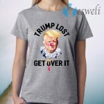 Trump Lost Biden Win Get Over It Presidential Race to White House 2020 T-Shirt