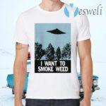 Ufo I Want To Smoke Weed T-Shirts