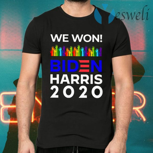 We Won Biden Harris 2020 For President LGBTQ Election Celebrate T-Shirts