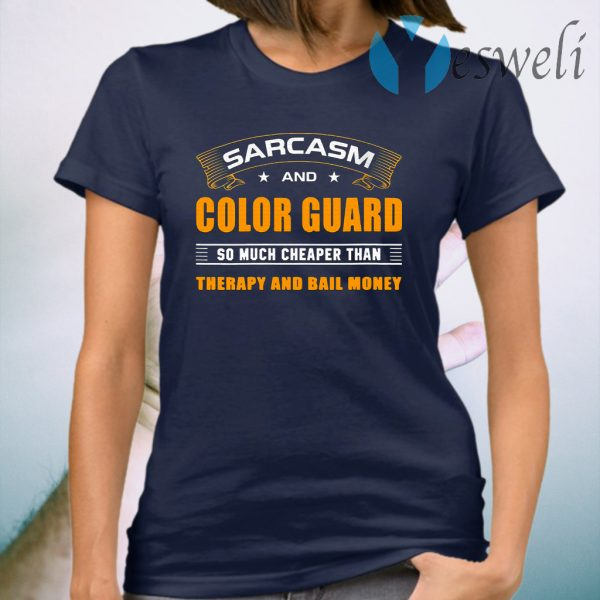 Womens Sarcasm And Color Guard For Cheerleaders T-Shirt