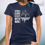 You Can Calculate With Me T-Shirt