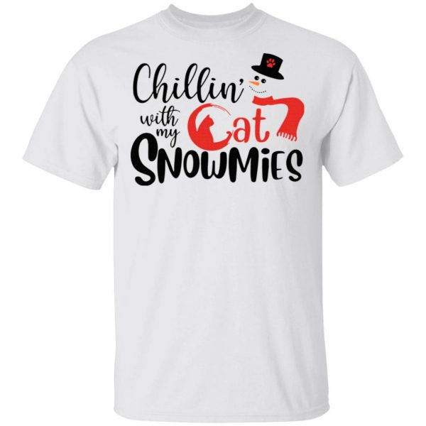 Chillin' With My Cat Snowmies Christmas T-Shirt