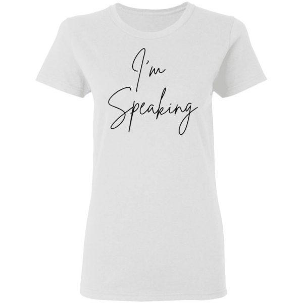 I'm Speaking Quote Kamala Harris Joe Biden 2020 T-Shirt