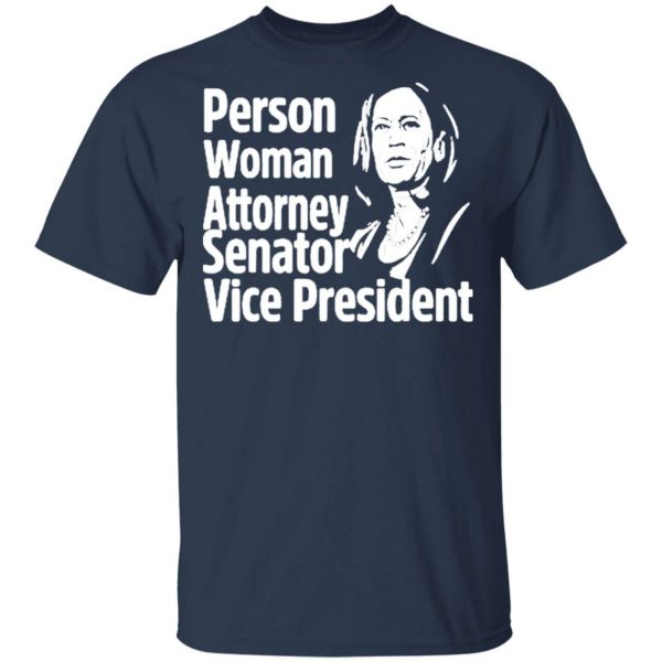 Kamala Harris Person Woman Attorney Senator Vice President T-Shirt