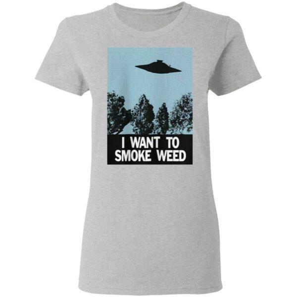 Ufo I Want To Smoke Weed T-Shirt