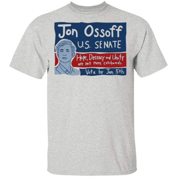 Jon Ossoff For Senate Vote By Jan 5th T-Shirt