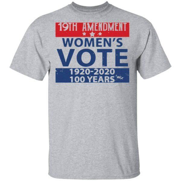 19th amendment women's vote 1920 2020 100 years T-Shirt