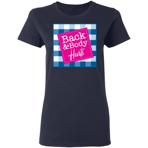 Back and Body Hurts Bath and Body Works Pink Logo Funny Slogan Graphic T-Shirt