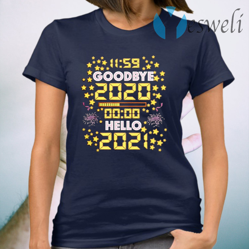 11 59 Goodbye 2020 00 00 Hello 2021 Happy New Year 2021 T-Shirt