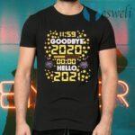 11 59 Goodbye 2020 00 00 Hello 2021 Happy New Year 2021 T-Shirts