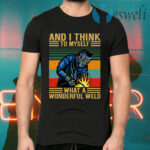 And I Think To Myself What A Wonderful Weld Vintage T-Shirts
