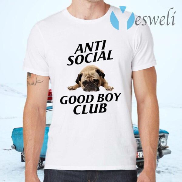 Anti Social Good Boy Club T-Shirts