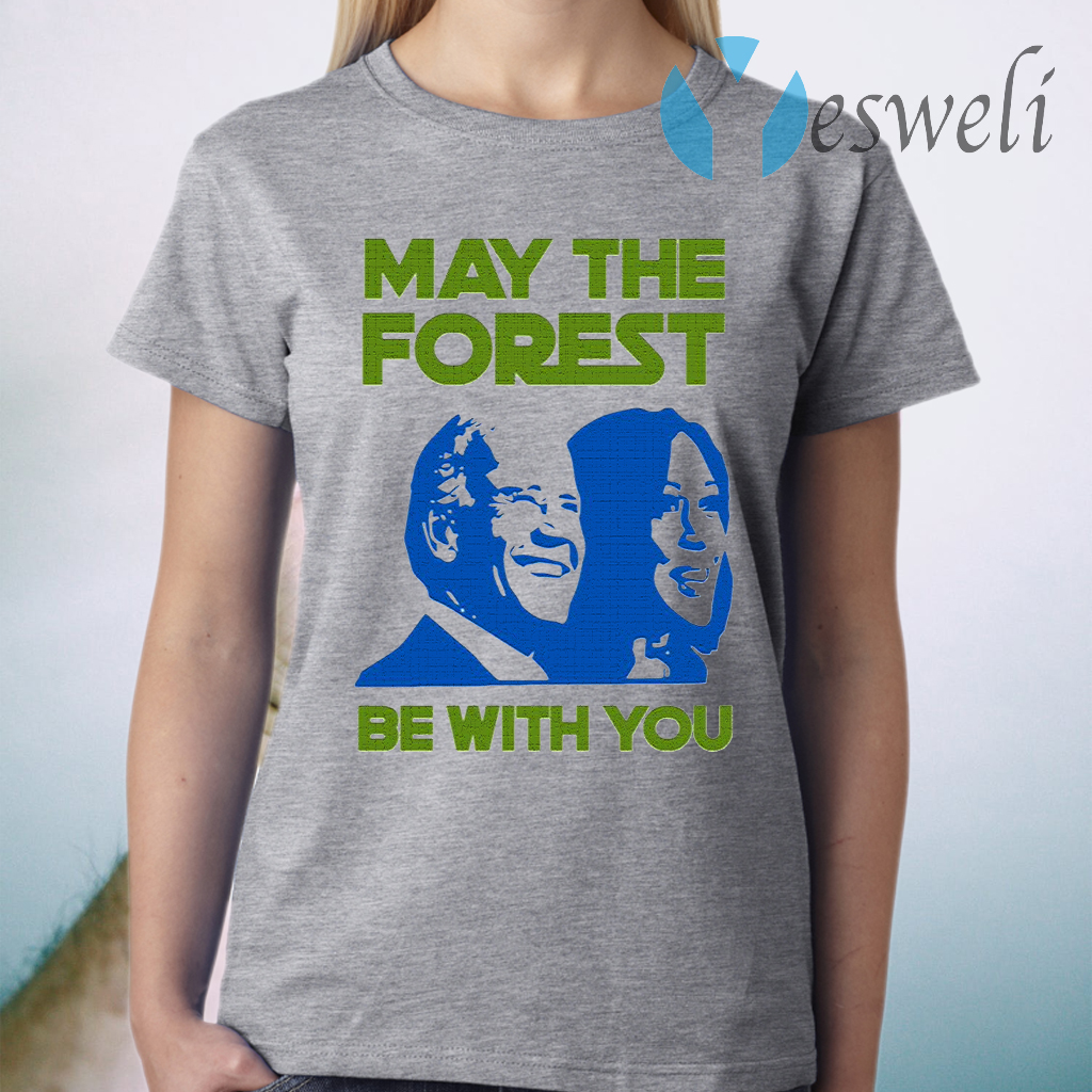 Biden And Harris May The Forest Be With You T-Shirt