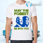 Biden And Harris May The Forest Be With You T-Shirts
