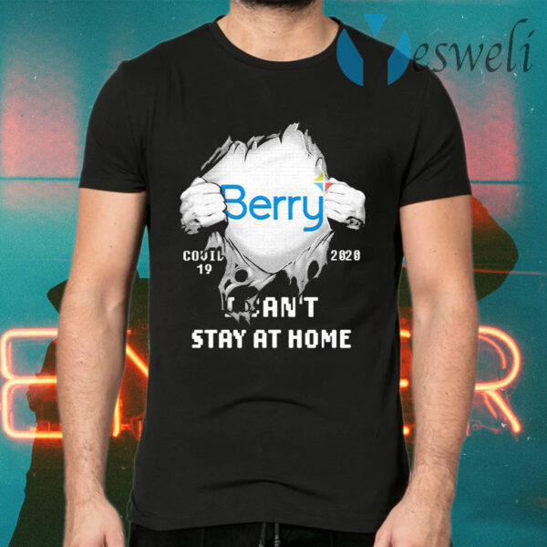Blood inside Me Berry Global covid 19 2020 I can't stay at home T-Shirts