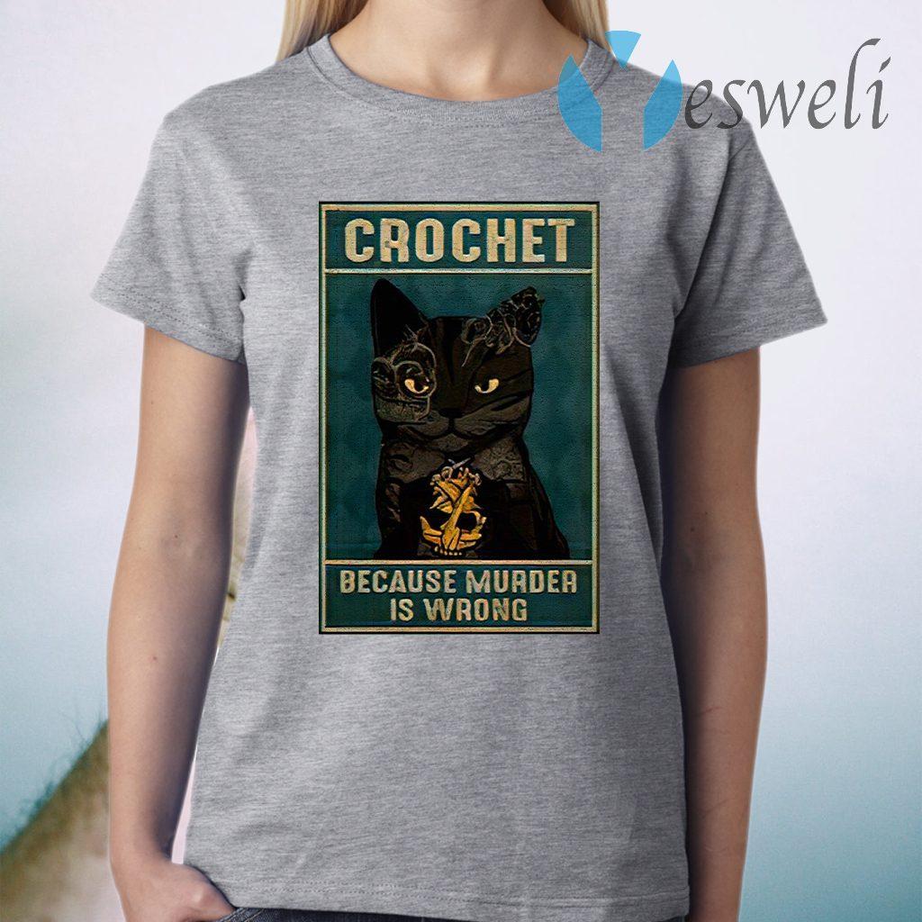 Crochet Because Murder Is Wrong Black Cat Vintage T-Shirt