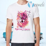 Fight Like A Warrior Wolf Breast Cancer Awareness T-Shirts