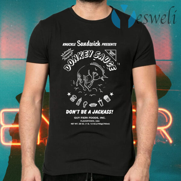 Guy Fieri Merchandise Donkey Sauce Don't Be A Jackass T-Shirts