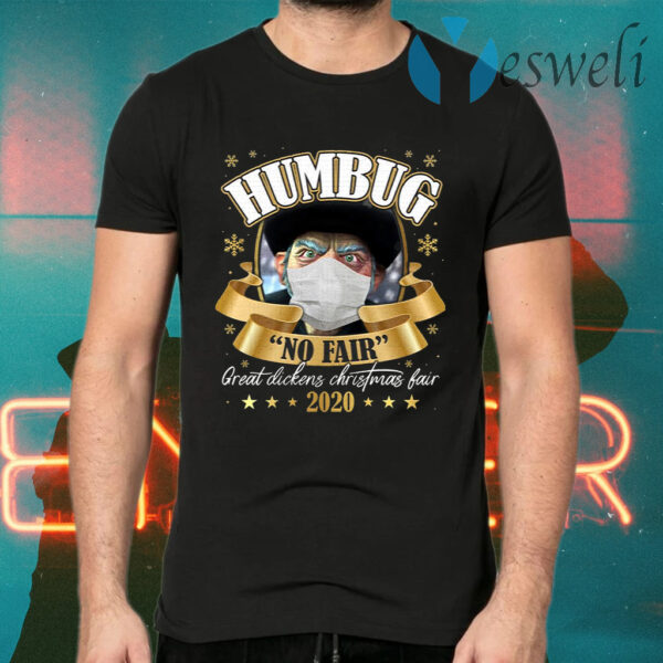Humbug No Fair 2020 Christmas T-Shirts