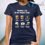 Things I Do In My Spare Time Drink Bourbon By Bourbon T-Shirt