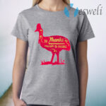 To Thanks Impermanence Everything Is Possible T-Shirt