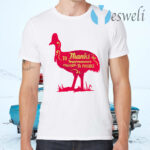 To Thanks Impermanence Everything Is Possible T-Shirts