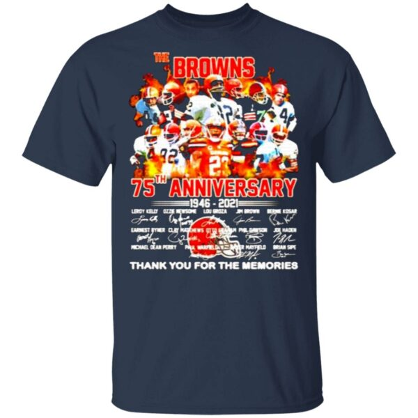 The Cleveland Browns 75th anniversary 1946 2021 thank you for the memories T-Shirt