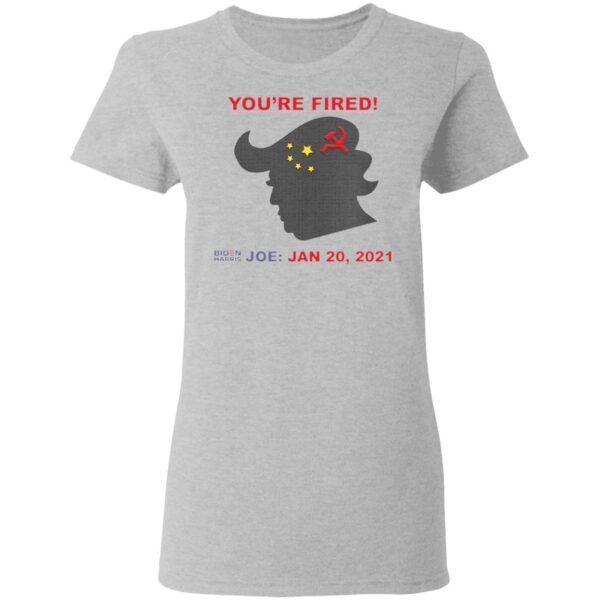 You're Fired Biden Harris Joe Jan 20 2021 Donald Trump China Flag T-Shirt