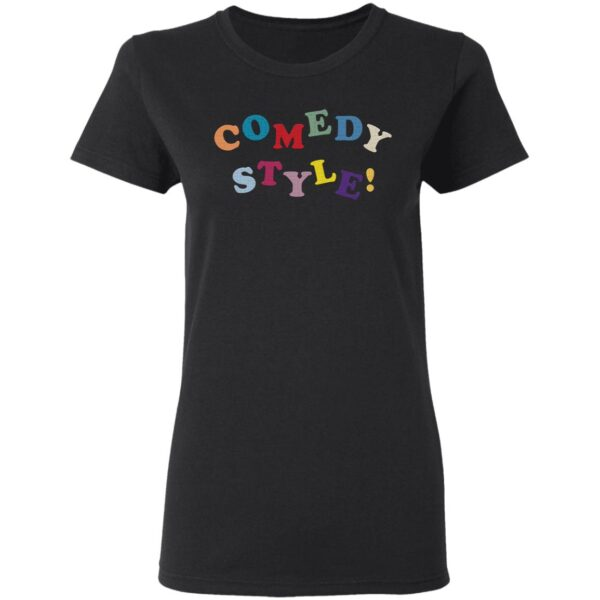 Comedy Style T-Shirt
