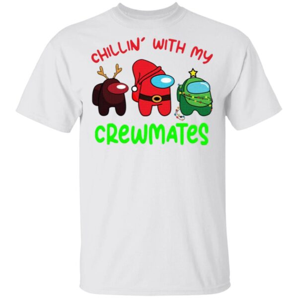Among Us Chillin With My Crewmates T-Shirt