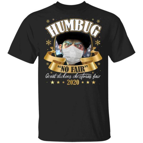 Humbug No Fair 2020 Christmas T-Shirt